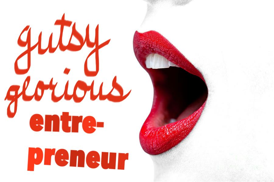 Coming Soon: The Gutsy Glorious Entrepreneur Podcast