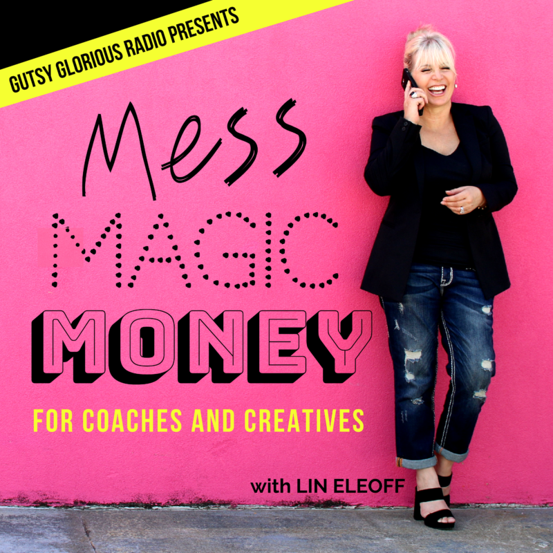 gutsy glorious radio for life coaches who want to make money