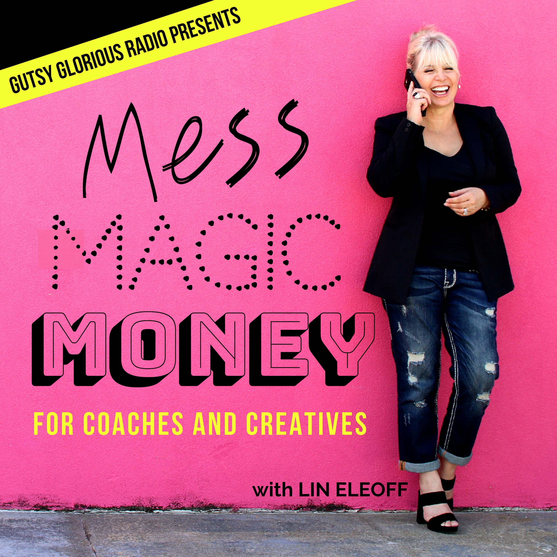 Gutsy Glorious Money-Making Life Coach